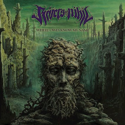 Rivers of Nihil - Where Owls Know My Name - 150...
