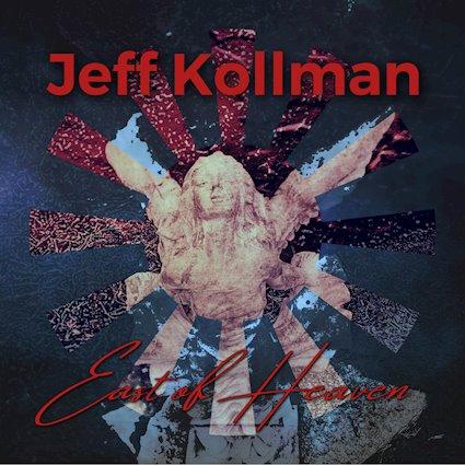 JeffKollman_EastOfHeavenCvr.jpg